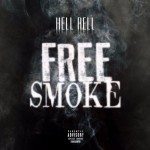 "Listen To Hell Rell ""Free Smoke"" [New Music]"